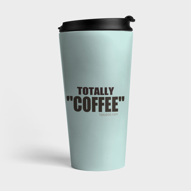 """Totally """"Coffee"""" Merch"""